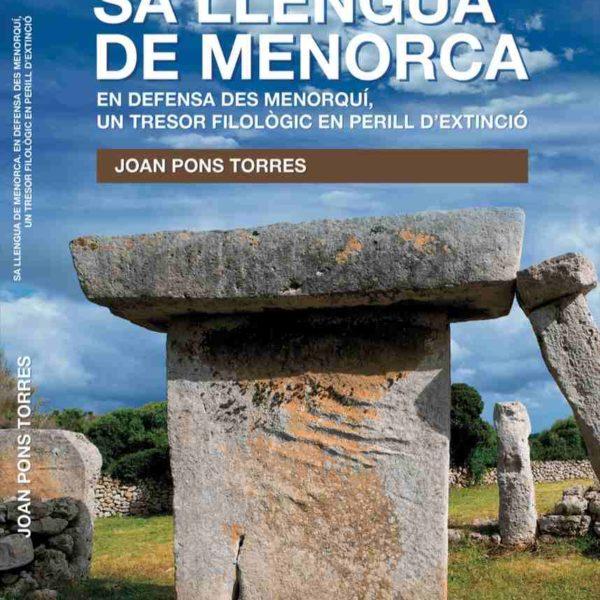 "Compra aquí ""Sa llengua de Menorca"", es nou llibre en defensa des menorquí"